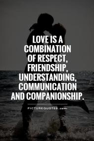 love-is-a-combination-of-respect-friendship-understanding-communication-and-companionship-quote